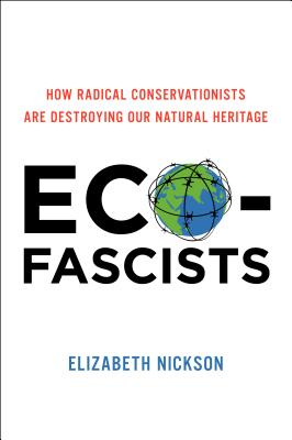 Eco-fascists By Nickson, Elizabeth